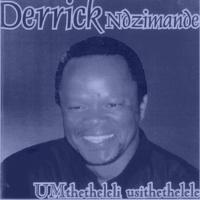 Derrick Ndzimande UMthetheleli usithethelele