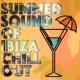 Future Sound of Ibiza&Ibiza Chill Out Summer Sound of Ibiza Chill Out