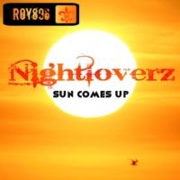 Nightloverz Sun Comes Up