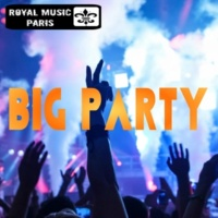 Various artists & Outerspace & Royal Music Paris & Central Galactic & Big Room Academy & Big & Fat & Dino Sor & Jeremy Diesel & Hugo Bass & MCJCK & I-Biz Big Party