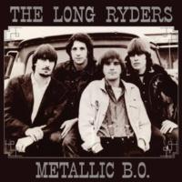 The Long Ryders Metallic B.O.