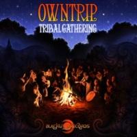 Owntrip Tribal Gathering
