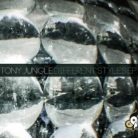 Tony Jungle Different Styles EP