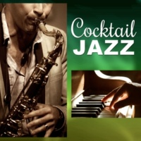 Jazz Relax Academy Cocktail Jazz ‐ Best Jazz Restaurant Music, Open Bar with Mellow Jazz, Soothing Ambient Piano, Background Music for Cocktail Party, Easy Listening