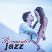 Romantic Restaurant Music Crew Romantic Jazz ‐ Most Sexy, Romantic Jazz, Falling In Love, Intimate Moments, Making Love, Candle Light, Dinner for Two, Mellow Jazz