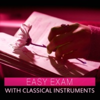 Intense Study Music Society Easy Exam with Classical Instruments ‐ Mozart and Bach to Study, Clear Mind, Classical Piano, Bach to Work