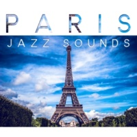 Restaurant Music Paris Jazz Sounds ‐ Feel Atmosphere Paris Cafe with Lovely Jazz, Easy Listening Piano Jazz is the Best Background Music to Restaurant & Cafe