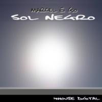 Marcel Ei Gio & Wellimir & Crypto Bass & Ramorae & Unluck Sol Negro (Remixes)