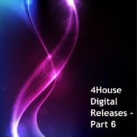 Dean Sutton & Halogen & Gino Windster & Mr.Thruout & Planet Crunch 4House Digital Releases, Part 6