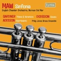 English Chamber Orchestra&Philip Jones Brass Ensemble Maw, Gardner, Addison & Dodgson: Works for Brass