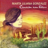 Marta Liliana González Canción Con Todos