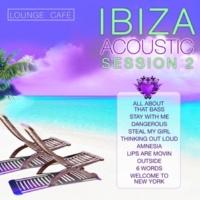Lounge Cafe Ibiza Acoustic Session 2