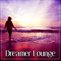 Afterhour Chillout Dreamer Lounge - Sunshine Chillout, Summer Time Chill Out, Feel Positive Energy