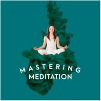 Meditation Zen Master Mastering Meditation