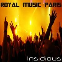 Royal Music Paris Insidious