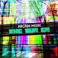 Arcade Mode The 1UP EP