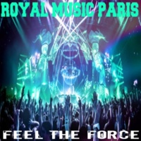 Royal Music Paris Feel The Force