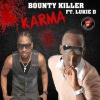 Bounty Killer/Lukie D Karma