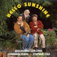 Wolfgang Schluter / Johannes Faber / Stephan Diez Hello Sunshine