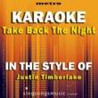 Metro Karaoke Singles Take Back the Night (In the Style of Justin Timberlake) [Karaoke Version]