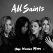 All Saints One Woman Man [Remixes]