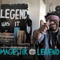 Magestik Legend Legend Has It (Instrumentals)