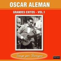 Oscar Aleman Grandes Exitos, Vol. 1