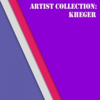 Kheger Artist Collection: Kheger