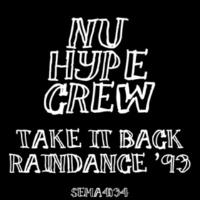 Nu Hype Crew Take It Back / Raindance '93