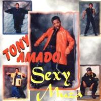 Tony Amado Sexy Muza