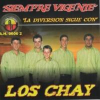 Los Chay Siempre Vigente