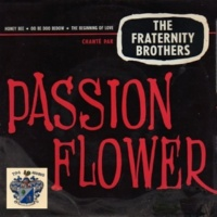 The Fraternity Brothers Passion Flower