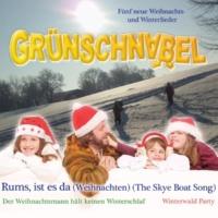Grünschnabel Rums, ist es da (Weihnachten) (The Skye Boat Song)