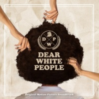 Various Dear White People (Original Motion Picture Soundtrack)