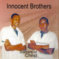 Innocent Brothers Soldiers of Christ