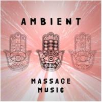 Pure Massage Music Ambient: Massage Music