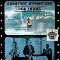 Bud Shank Barefoot Adventure