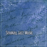 Jazz Piano Essential Smokey Jazz Music ‐ Best Mellow Piano Jazz, Background Music for Bar and Restaurant, Dark Jazz Piano Sounds, Relaxing Coffee