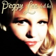 Peggy Lee Why Don't You Do Right