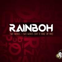 Bay B Kane&Rainboh Two Words