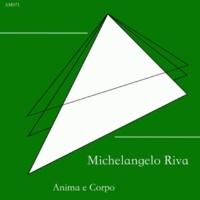 Michelangelo Riva Anima E Corpo