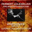 Herbert von Karajan Symphonies No. 5 & 7