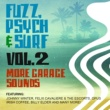 Winds Fuzz, Psych & Surf, Vol. 2 - More Garage Sounds