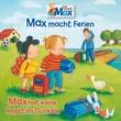 Max 16: Max macht Ferien/Max hat keine Angst im Dunkeln