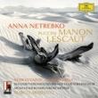 """アンナ・ネトレプコ/ユシフ・エイヴァゾフ/ミュンヘン放送管弦楽団/マルコ・アルミリアート Puccini: Manon Lescaut / Act 2 - """"Oh, sarò la più bella!...Tu, tu, amore? Tu?"""" [Live]"""