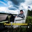 Pauli Hanhiniemi Käteni Oli Kerran Vakaa