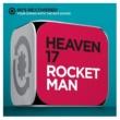 Heaven 17 Rocket Man