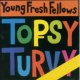 Young Fresh Fellows The Fabulous Sounds of the Pacific Northwest - Topsy Turvy