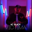 Ac Black Victima