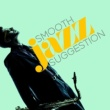 Jazz Smooth Jazz Suggestion